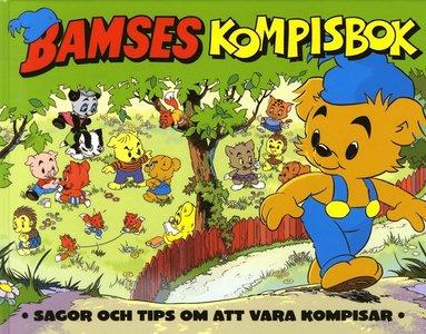 bokomslag Bamses Kompisbok : sagor och tips om att vara kompisar