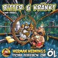 bokomslag Herman Hedning. Bitter och Kränkt