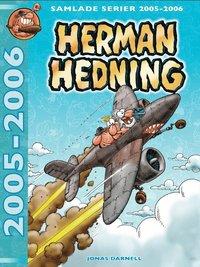 bokomslag Herman Hedning. Samlade serier 2005-2006