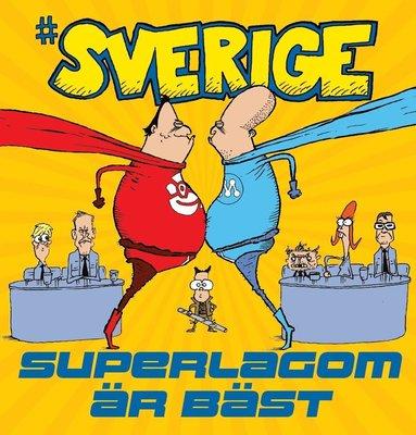 bokomslag #Sverige. Superlagom är bäst