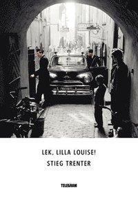 bokomslag Lek, lilla Louise!