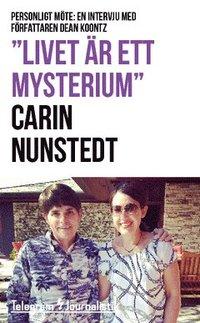 """bokomslag """"Livet är ett mysterium"""" : Personligt möte: En intervju med författaren Dean Koontz"""