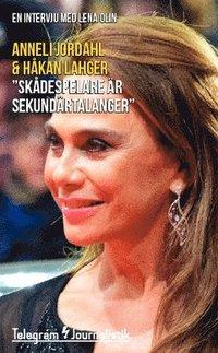 """bokomslag """"Skådespelare är sekundärtalanger"""" : en intervju med Lena Olin"""