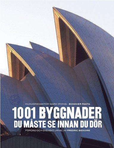 bokomslag 1001 byggnader du måste se innan du dör