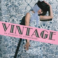bokomslag Vintage : en stilguide till vintagemode