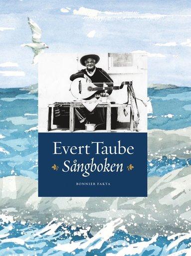 bokomslag Evert Taube : sångboken