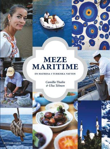 bokomslag Meze maritime : en matresa i Turkiska vatten