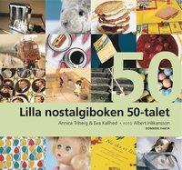 bokomslag Lilla nostalgiboken 50-talet