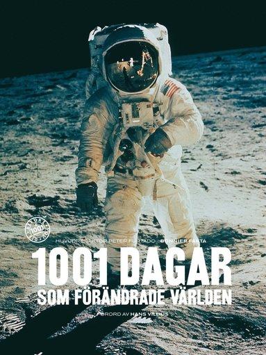 bokomslag 1001 dagar som förändrade världen
