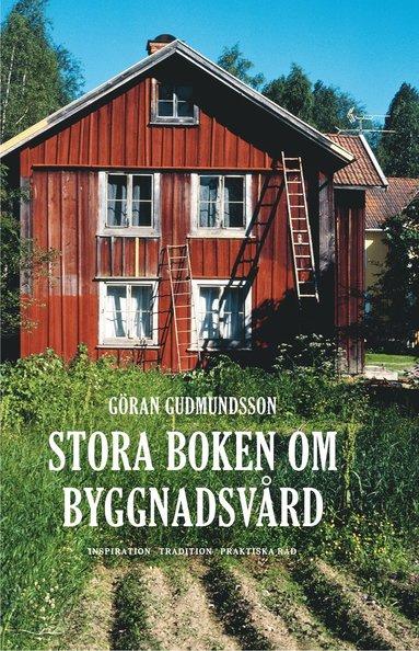 bokomslag Stora boken om byggnadsvård