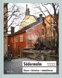 bokomslag Södermalm : husen, historien, människorna