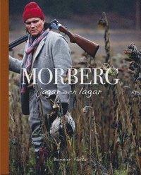 bokomslag Morberg jagar och lagar