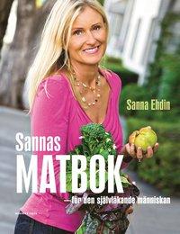bokomslag Sannas matbok : för den självläkande människan
