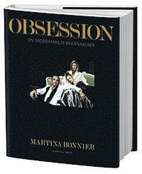 bokomslag Obsession : en modefamiljs bekännelser