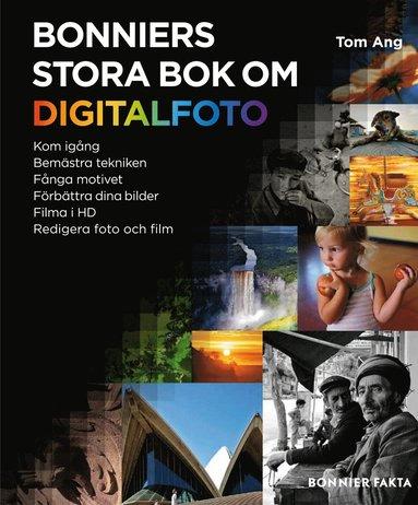 bokomslag Bonniers stora bok om digitalfoto
