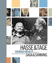 bokomslag Hasse & Tage : Svenska ord & co : saga & sanning