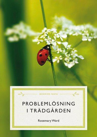 bokomslag Problemlösning i trädgården