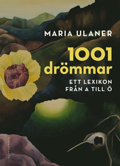 bokomslag 1001 drömmar - Ett lexikon från A till Ö