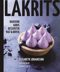 bokomslag Lakrits - godis, bakverk, desserter, mat & dryck