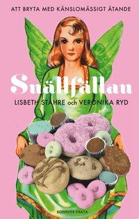 bokomslag Snällfällan : att bryta med känslomässigt ätande