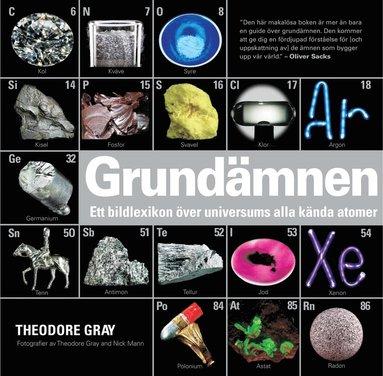 bokomslag Grundämnen : ett bildlexikon över universums alla kända atomer