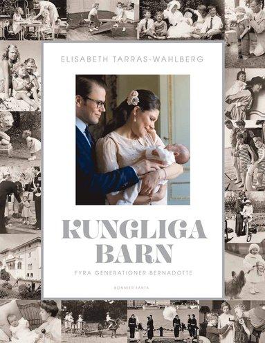 bokomslag Kungliga barn : fyra generationer Bernadotte