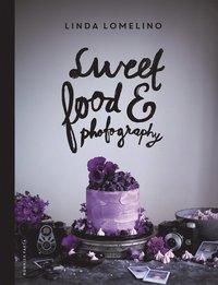 bokomslag Sweet food and photography