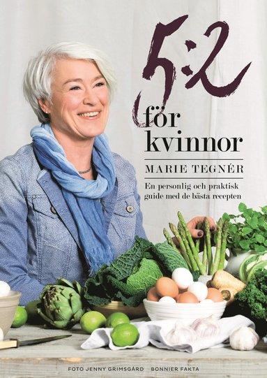 bokomslag 5:2 för kvinnor : en personlig och praktisk guide med de bästa recepten