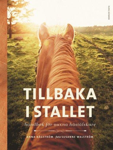 bokomslag Tillbaka i stallet - Handbok för vuxna hästälskare