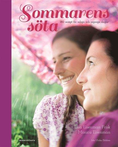 bokomslag Sommarens söta : 180 recept för soliga och regniga dagar