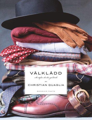 bokomslag Välklädd : så stylar du din garderob