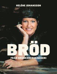 bokomslag Bröd från Brunkebergs Bageri
