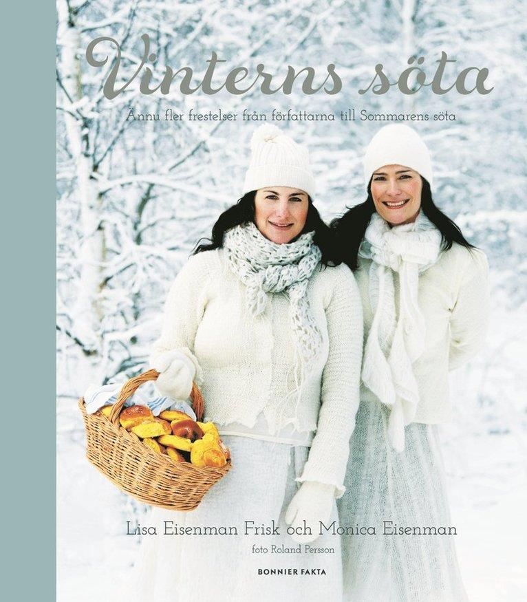 Vinterns söta : ännu fler frestelser från författarna till Två systrars söta 1