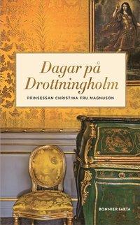 bokomslag Dagar på Drottningholm