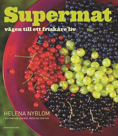 bokomslag Supermat : Vägen till ett friskare liv
