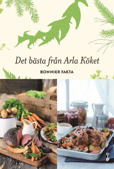 bokomslag Det bästa från Arla köket