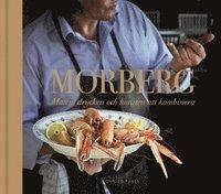 bokomslag Morberg : maten, drycken och konsten att kombinera