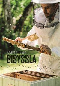 bokomslag Bisyssla - Bin, biodling och biprodukter