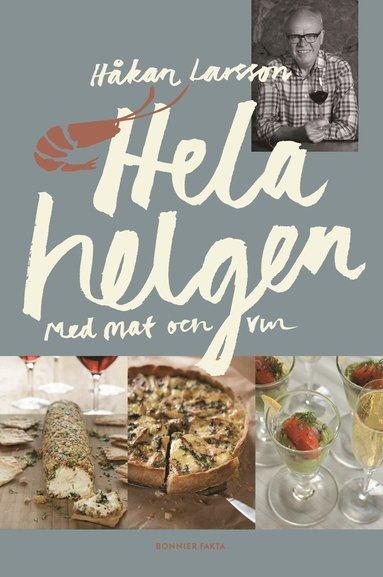 bokomslag Hela helgen med mat och vin