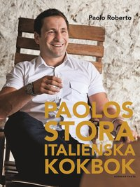 bokomslag Paolos stora italienska kokbok