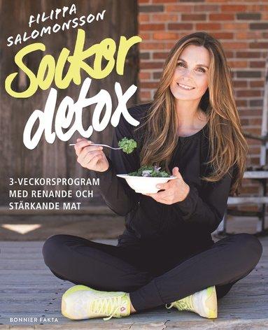 bokomslag Sockerdetox : 3-veckorsprogram med renande och stärkande mat
