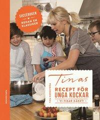bokomslag Tinas recept för unga kockar - vi fixar käket!