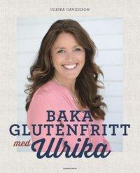 bokomslag Baka glutenfritt med Ulrika