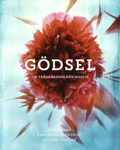 bokomslag Gödsel : Om trädgårdens näringsliv