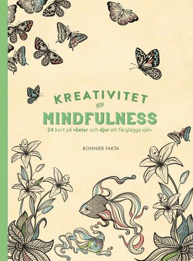 bokomslag Kreativitet och mindfulness : 24 kort på växter och djur att färglägga och skicka