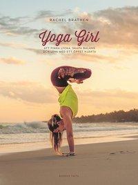 bokomslag Yoga Girl - Att finna lycka, skapa balans och leva med et