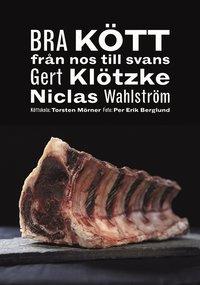 bokomslag Bra kött : från nos till svans