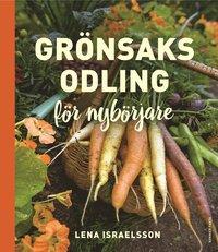 bokomslag Grönsaksodling : för nybörjare