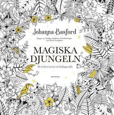 bokomslag Magiska djungeln : ett tecknat äventyr att färglägga själv