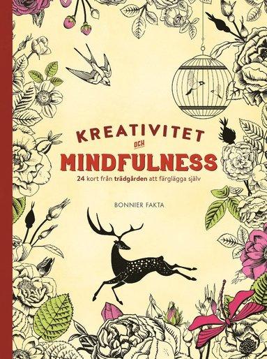 bokomslag Kreativitet och mindfulness - 24 kort från trädgården att färglägga och skicka